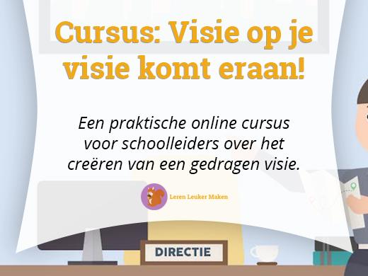 Een praktische online cursus voor schoolleiders over het creëren van een gedragen visie