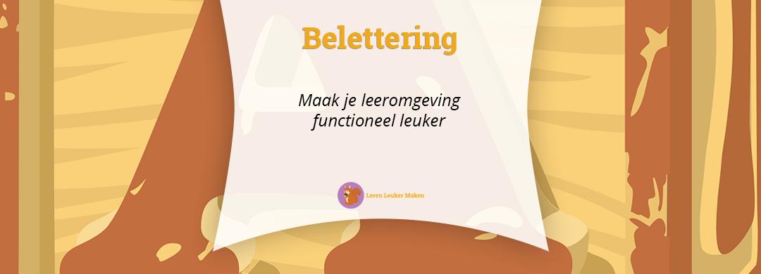 Belettering - Maak je leeromgeving functioneel leuker (Featured)