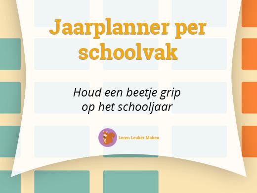 Jaarplanner per schoolvak - Houd een beetje grip op het schooljaar (Featured)